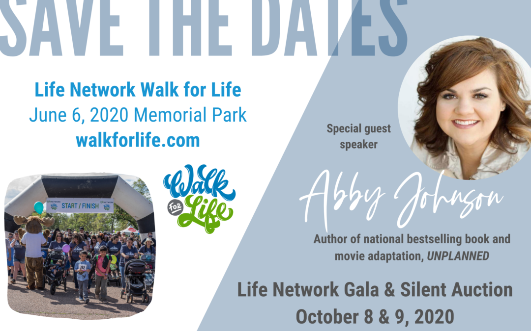 Save the Dates: 2020 Life Network Events